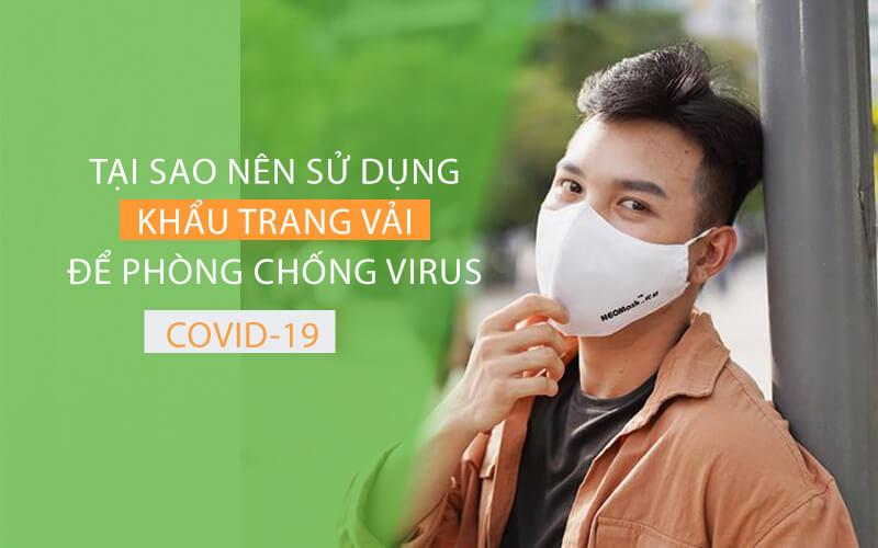 Tại sao nên sử dụng khẩu trang vải để phòng chống Virus Corona